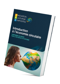 Guide : introduction à l'économie circulaire pour la plasturgie